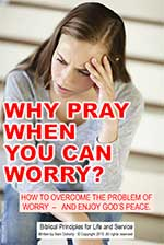 9-Why-Pray-When-you-can-Worry-1